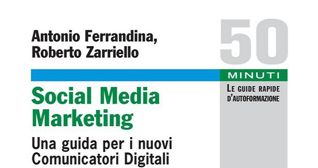 Social Media Marketing: la guida facile e concreta per i nuovi ...